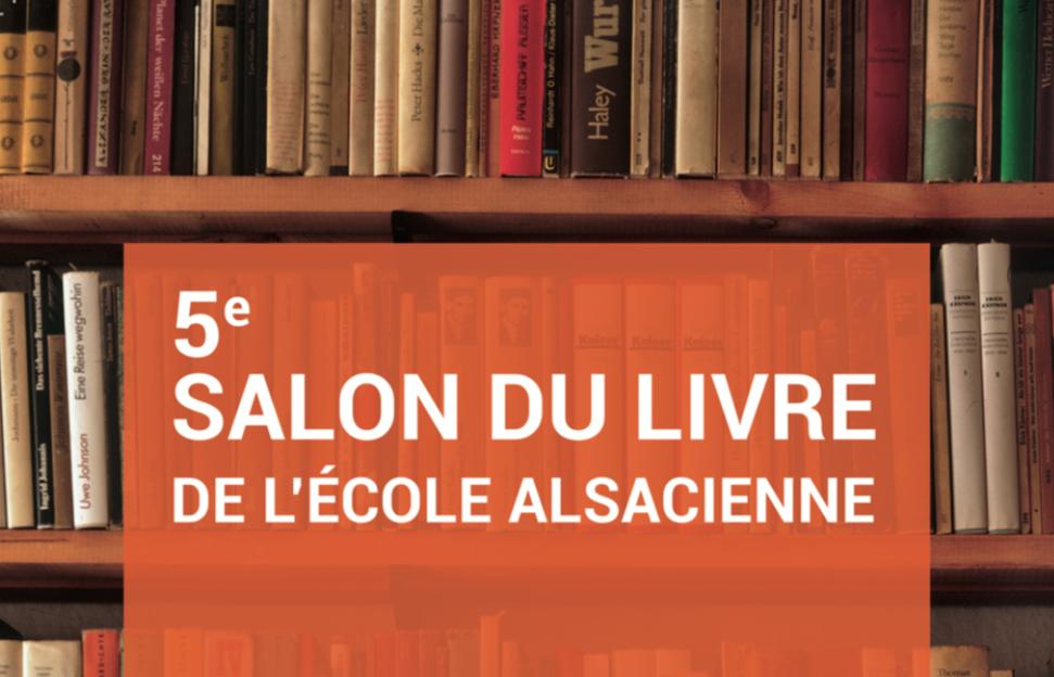 5e Salon du livre de l'Ecole alsacienne : vendredi 2 décembre 2016, de 18h30 à 22h30