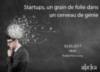 """10e conférence RésEAutez ! : """"Startup : un grain de folie dans un cerveau de génie"""" – mardi 2 mai 2017 à 19h30"""