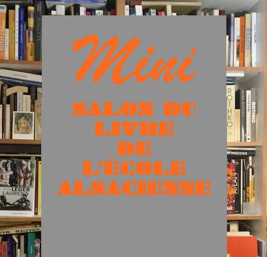 Mini Salon du Livre de l'Ecole alsacienne : vendredi 14/12/2018, de 18h à 22h30, au Gymnase Charcot